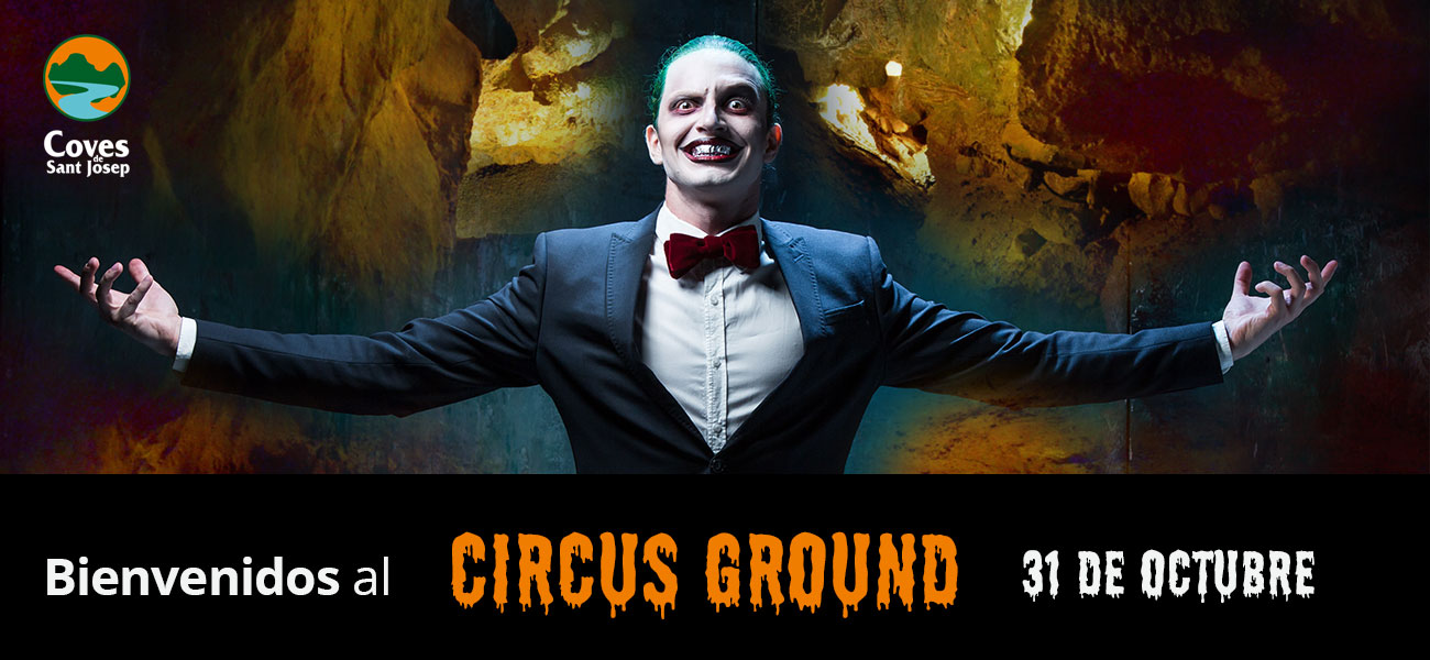 bienvenidos-circus-ground-halloween-coves-de-sant-josep